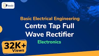 Centre Tap Full Wave Rectifier - Electronics - Basic Electrical Engineering - First Year Engineering