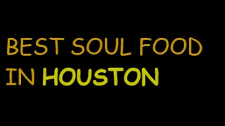 Best Soul Food Central Southwest Area Area Houston Tx, Soul Food Central Southwest Area Houston Tx,
