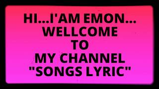 """Download lagu hello everyone...welcome to my channel """"Songs Lyric""""..."""