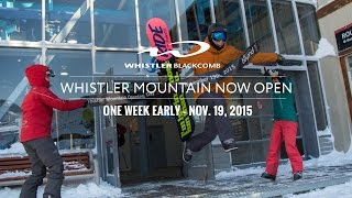 Whistler Mountain Now Open - Opening Day Recap 2015