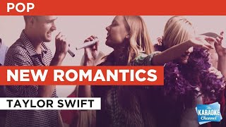 New Romantics : Taylor Swift | Karaoke with Lyrics