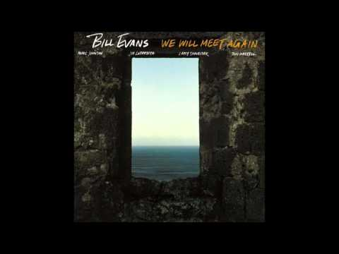 Bill Evans - We Will Meet Again (1979 Album)