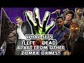 What sets Left 4 Dead apart from other Zombie Games?