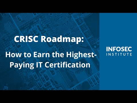 CRISC Roadmap: How to Earn the Highest-Paying IT Certification - YouTube
