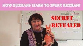 3 - Russian speech: how native Russian kids learn to speak fluently.