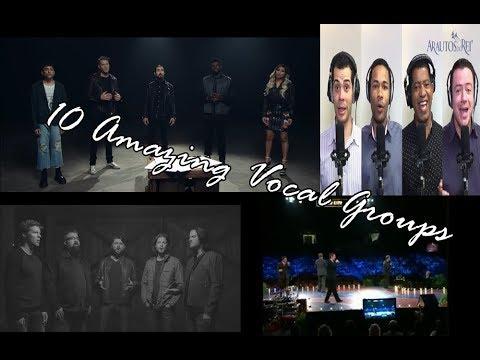10 Amazing Vocal Groups