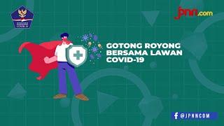 Yuk! Gotong Royong bersama Lawan Covid-19 - JPNN.com