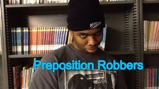 Preposition Robbers