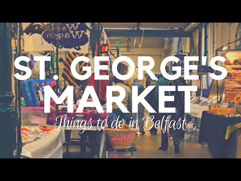 ST. GEORGE'S MARKET BELFAST - A Thriving 19th Century Market with Great Restaurants