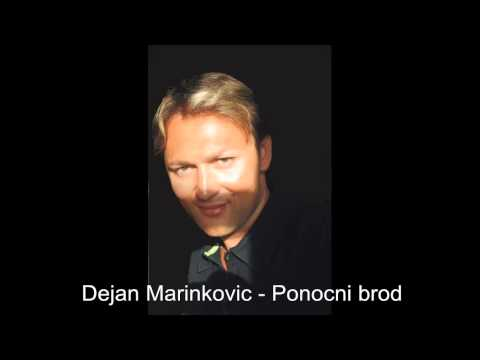 Dejan Marinkovic - Ponocni brod