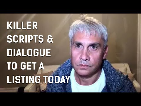 Killer Scripts & Dialogue to Get a Listing TODAY!