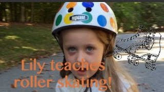 Lily teaches kids to roller skate! Episode 5