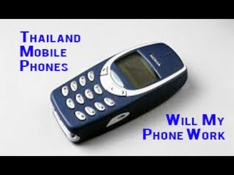 Thailand mobile phones can i take mine and will it work for Thailand mobel
