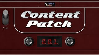 Content Patch - October 30th, 2012 - Ep. 001