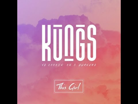 kungs vs cookin' on 3 burners - This Girl [David Thin Remix ]