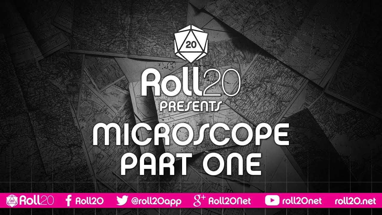 Microscope - Part 1 | Roll20 Games Master Series