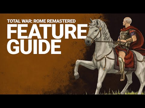 Total War: ROME REMASTERED - New Player Guide