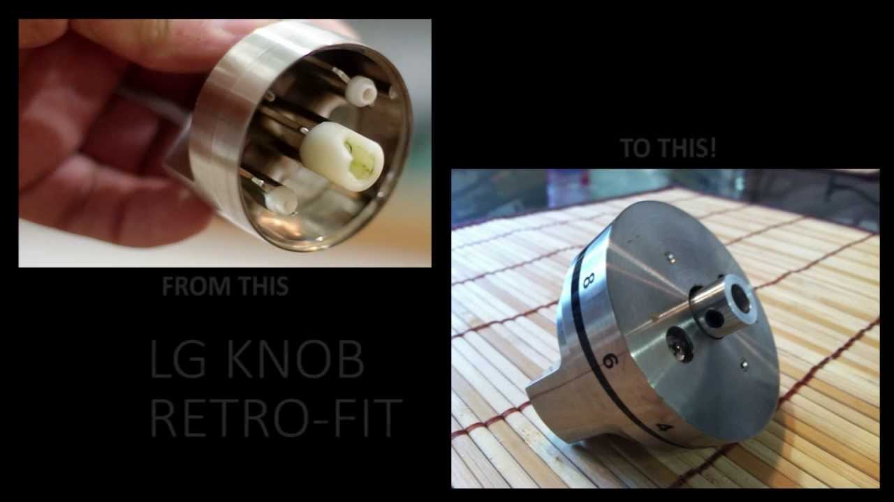 Lg Knob Replacement Retro Fit Part 1 Youtube
