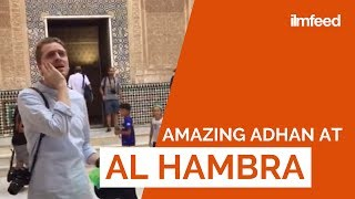 Download lagu The Adhan is Called at Alhambra Palace MP3