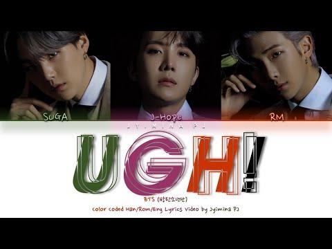 "BTS (방탄소년단) - 'UGH!"" Lyrics (Color Coded_Han_Rom_Eng)"