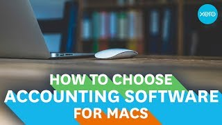 Accounting software for Mac - How to choose the best | Small Business Guides | Xero