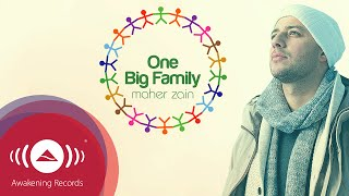 Video Maher Zain - One Big Family | Official Lyric Video download MP3, 3GP, MP4, WEBM, AVI, FLV Agustus 2017