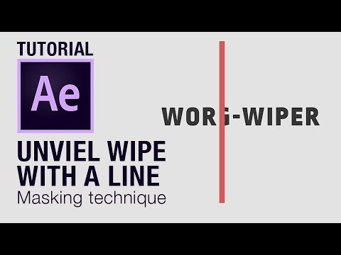 Masking, unveil, wipe effect / technique with a simple line in After Effects Tutorial