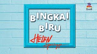 Helen Sparingga - Bingkai Biru (Official Lyric Video)