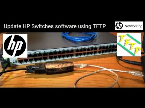 Update HP Switches software using TFTP