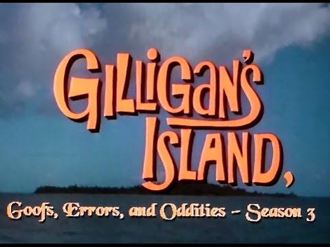 Gilligan's Island - Goofs, Errors, and Oddities Season 3