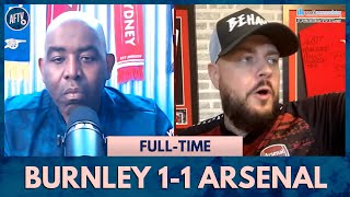 Burnley 1-1 Arsenal | I'm P*ssed Off With VAR! (DT Rant)
