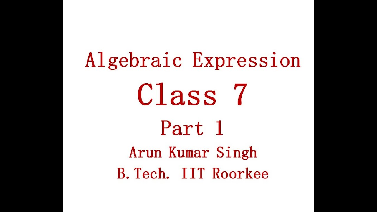 English) Algebraic Expression Concept Part 1 Class 7 CBSE and ICSE ...