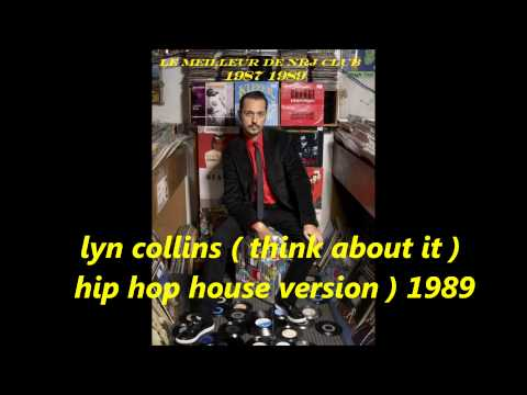lyn collins ' think about it  ) hip house version 1989