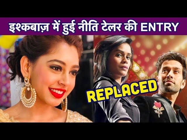 Ishqbaaz में Niti Taylor ने Manjiri Pupala को किया REPLACE, Nakuul Mehta संग करेंगी ROMANCE