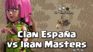 Clan Espana vs Iran Masters | Clash of Clans