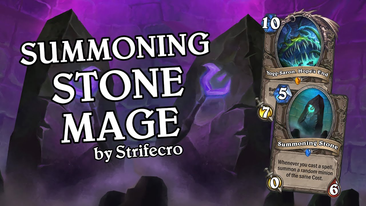 Summoning Stone Mage By Strifecro Standard Deck Spotlight Hearthstone