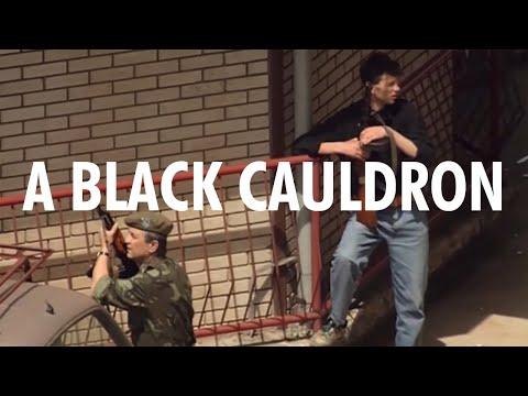 A Black Cauldron - Sarajevo '92