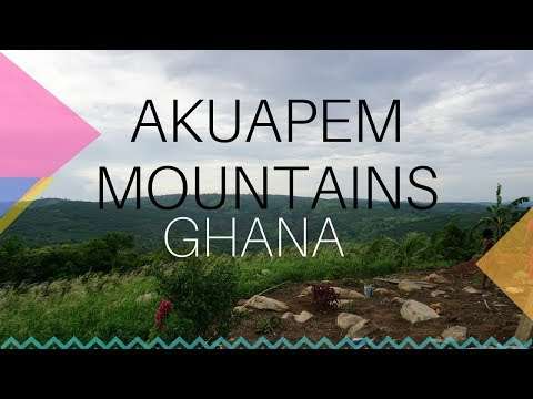 AKUAPEM MOUNTAINS | Fun With Family | Ghana Living