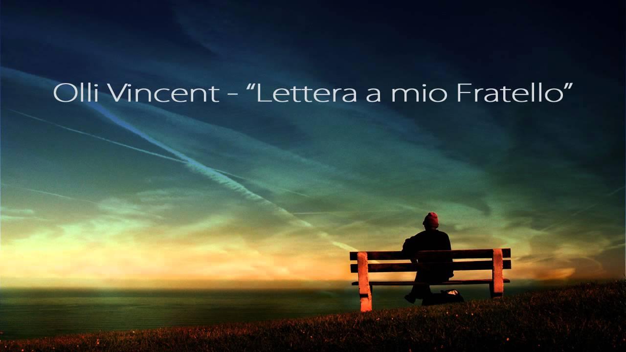 Amato PENSIERI - Olli Vincent - Lettera a Mio Fratello - YouTube GZ74