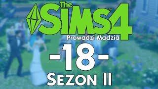 The SimS 4 Sezon II #18 - Święto Kwiatów i huczne urodziny