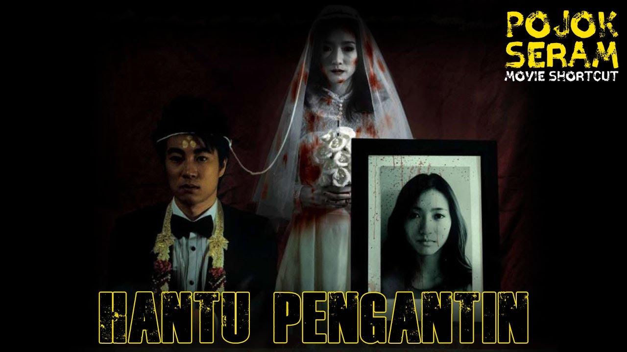 Download 9981 | HANTU PENGANTIN | Alur Cerita Film Horor | Horor Thailand | Ringkasan Film Horor