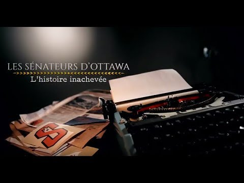 25 ans d'émotions | Les Sénateurs d'Ottawa : l'histoire inachevée (extrait)