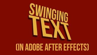 Swinging Text (motion typography technique) Tutorial