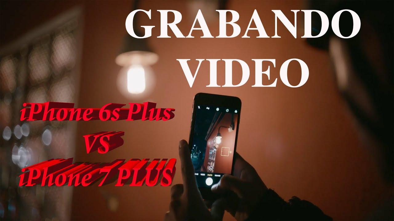 476ea0c2cfb Grabando Video: iPhone 6s Plus vs iPhone 7 PLUS en terroríficas condiciones  de LUZ por la noche