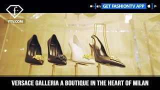 Versace Galleria A boutique in the Heart of Milan   FashionTV   FTV