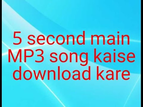 Any mp3 song download