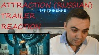 ROBERT REACT ATTRACTION 2017 RUSSIAN Sci-Fi MOVIE TRAILER REACTION REVIEW 2017 Притяжение