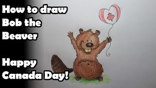 How to Draw Bob the Beaver - Happy Canada Day