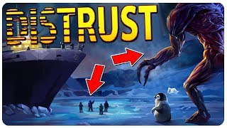 Distrust Update - The Aliens are now ALIENS! (The Thing inspired) | Distrust Gameplay