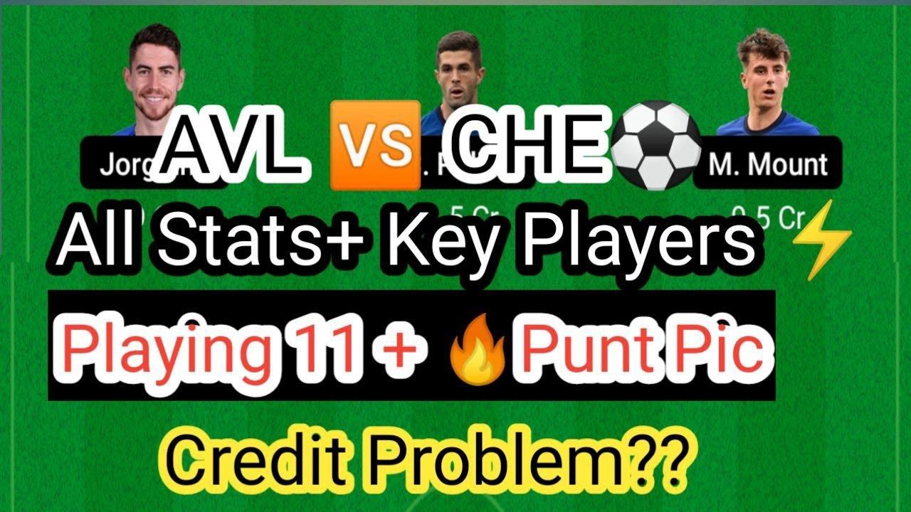 Download #AVLvsCHEDream11Team AVL vs CHE Dream11 Team   Aston Villa vs Chelsea Dream11 Team   Premier League
